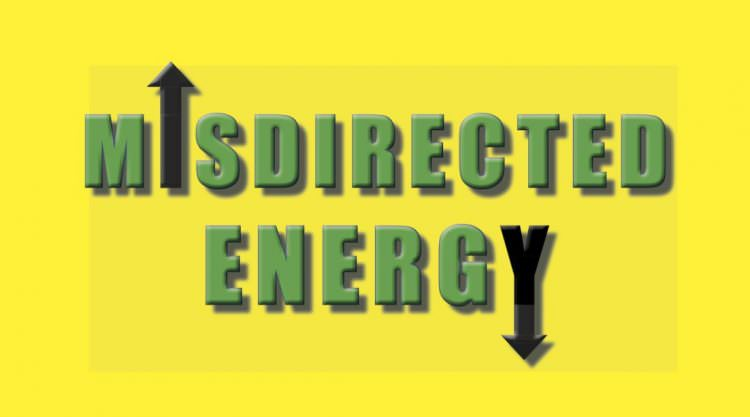 Misdirected Energy